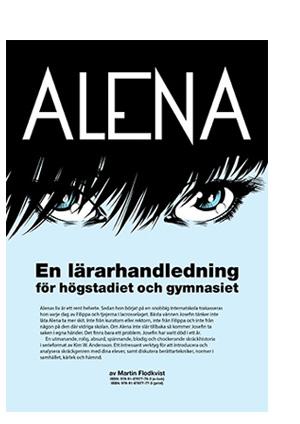 Lärarhandledning för Alena av Kim W. Andersson – gratis nedladdning